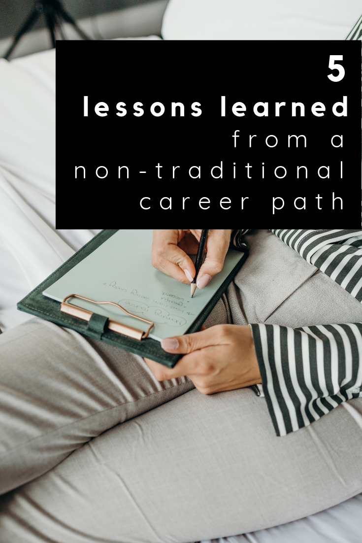 5 lessons learned from a non-traditional career path
