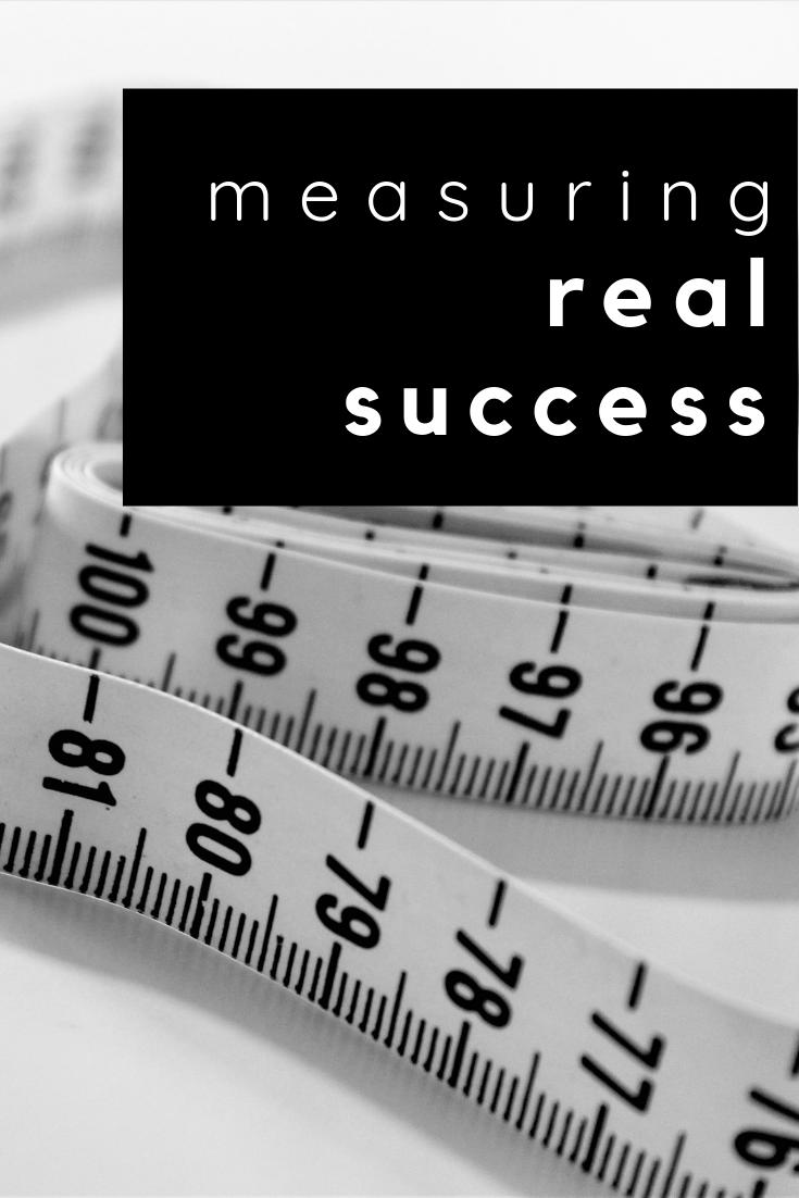 measuring real success
