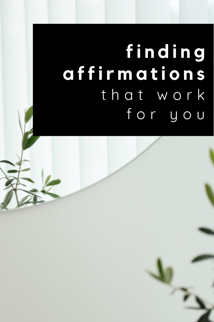 finding affirmations that work for you