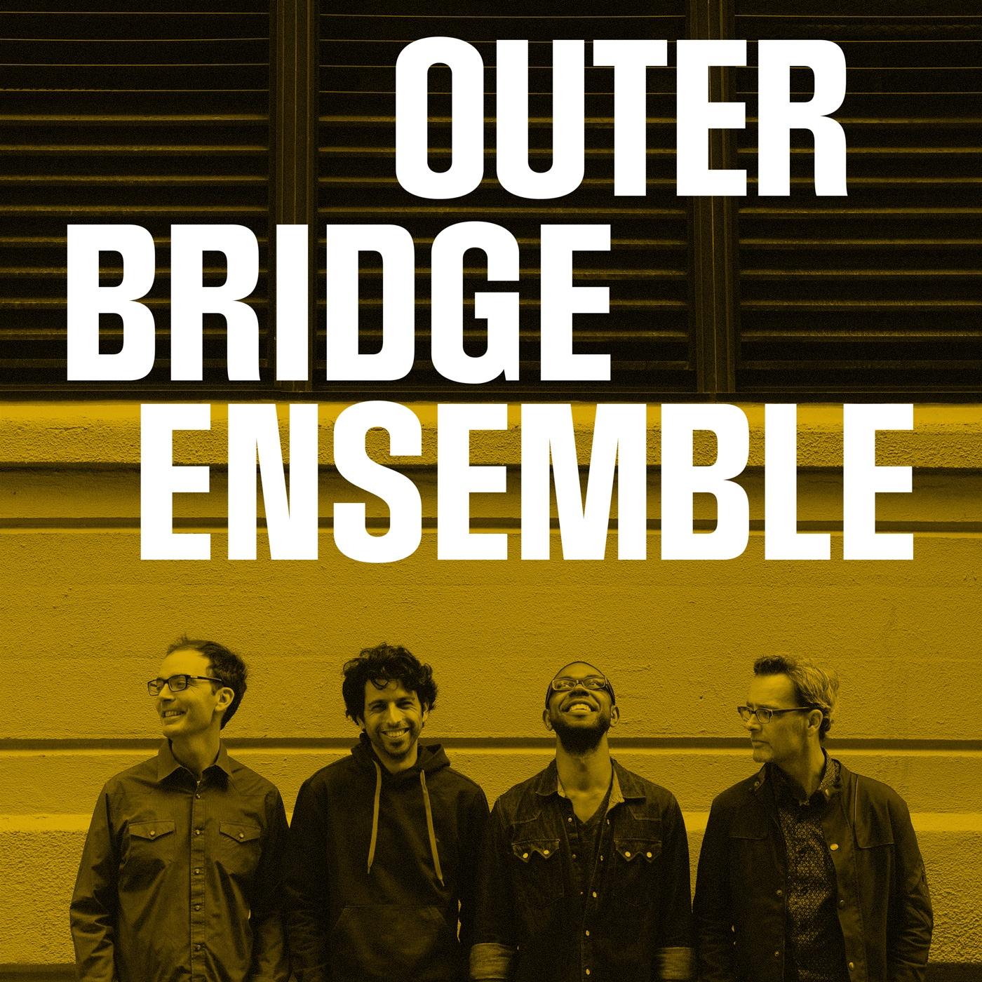 Outer Bridge Ensemble -