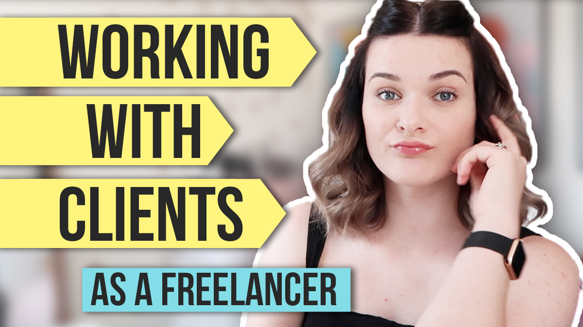 How To Work With Clients | Freelance Graphic Designer