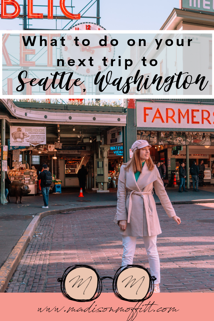 seattle travel guide blog post pinterest