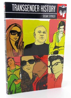 """Image: Book cover of """"Transgender History"""" by Susan Stryker. The cover is full of colorful illustrations of transgender people."""