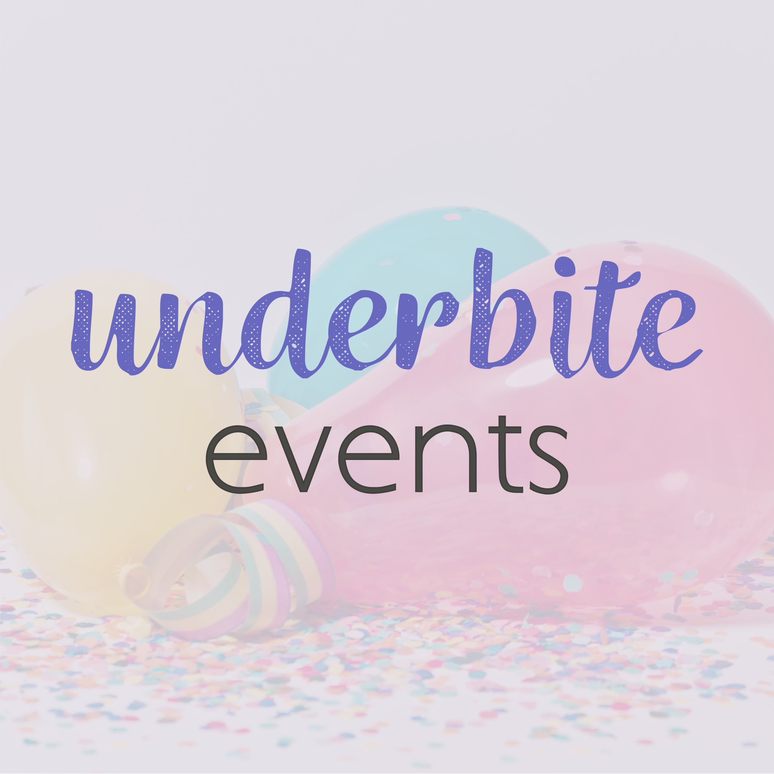 underbiteweddings_Underbite Events.png