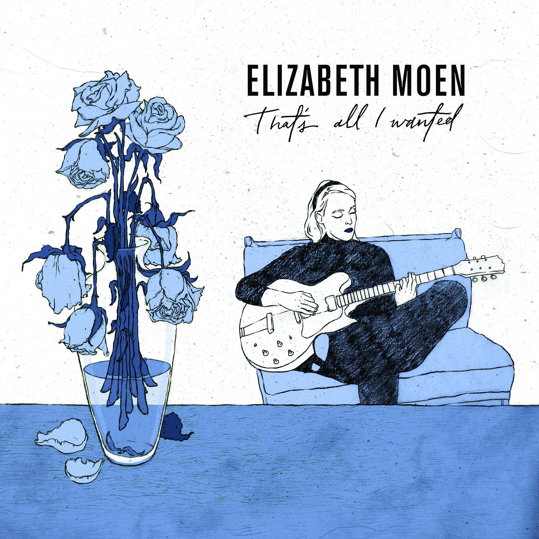 Elizabeth Moen (That's All I Wanted).jpg