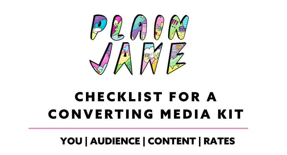 What is a media kit? Do I need a media kit? Plain Jane PR