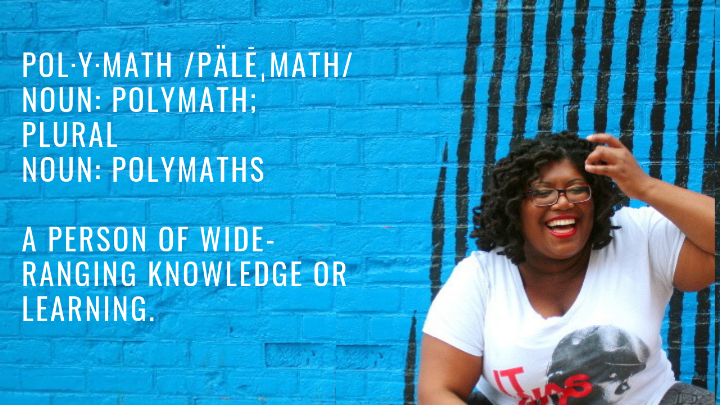 pol·y·math %2FpälēˌmaTH%2Fnoun_ polymath; plural noun_ polymathsa person of wide-ranging knowledge or learning..png