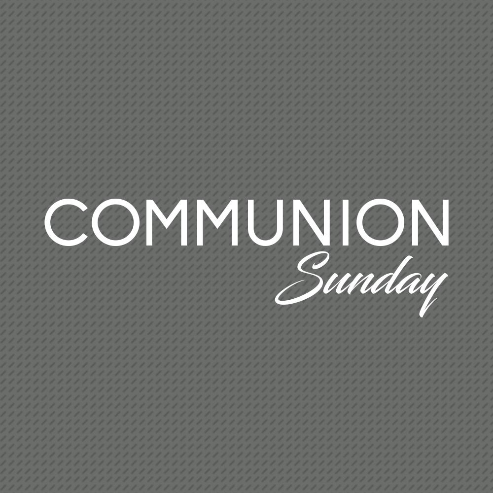 2018 Communion Sunday.jpg
