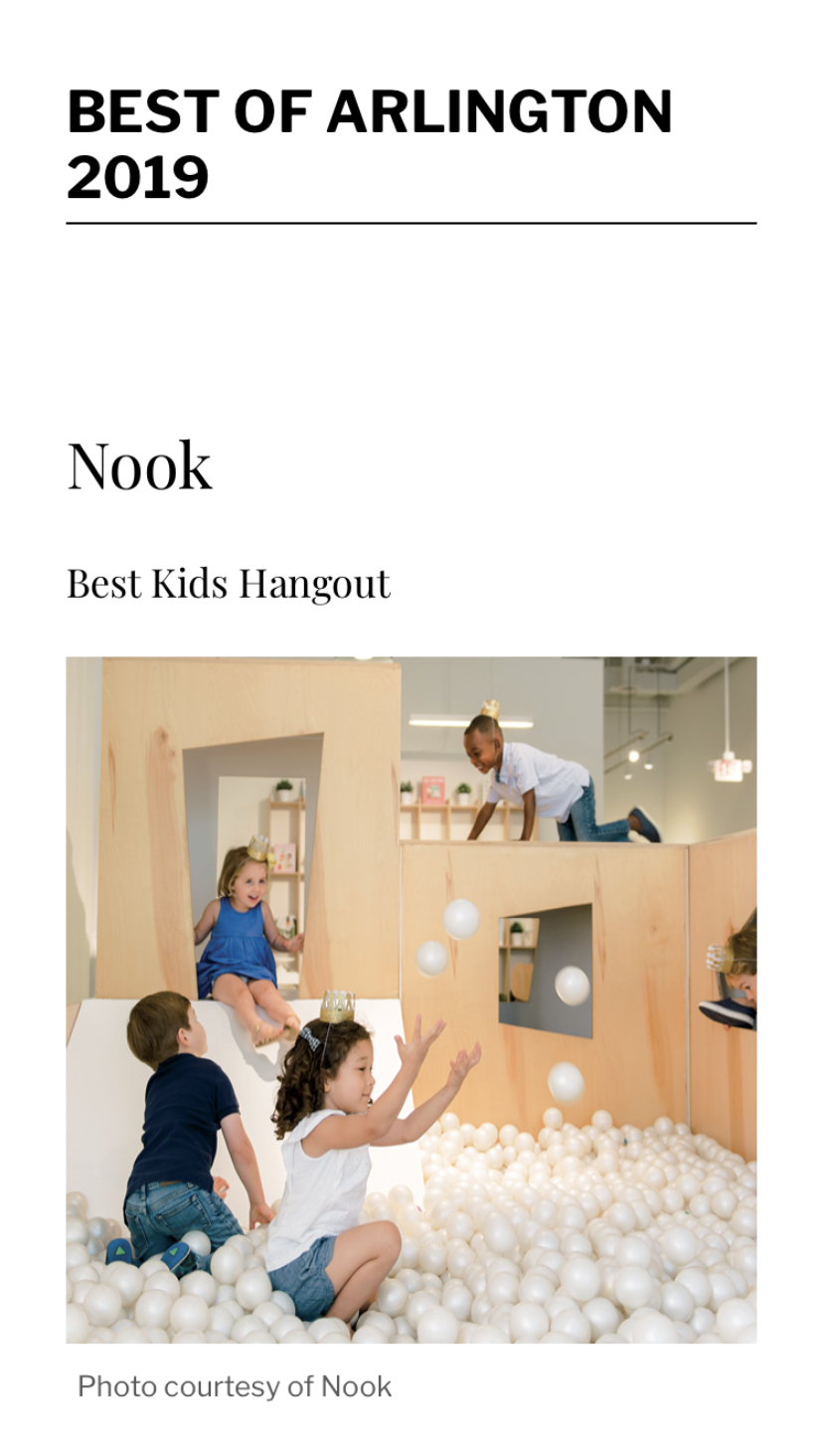 Arlington Mag | Best of 2019 - Nook is named Best Kids Hangout in Arlington Magazine's Best of 2019 issue.