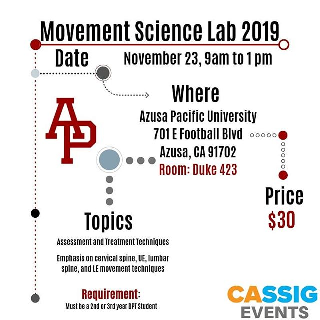 We have an AMAZING opportunity to offer you! The Azusa Pacific movement science fellows are offering the opportunity to attend a seminar hosted in the newly developed movement science lab at Azusa Pacific University! . Required: You must be a 2nd or 3rd year DPT student having completed your didactic orthopedic curriculum.