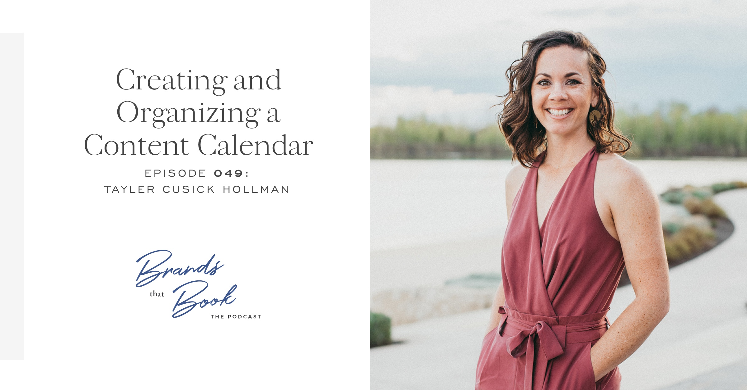 brands-that-book-podcast-creating-content-calendar-tayler-cusick-hollman.jpg