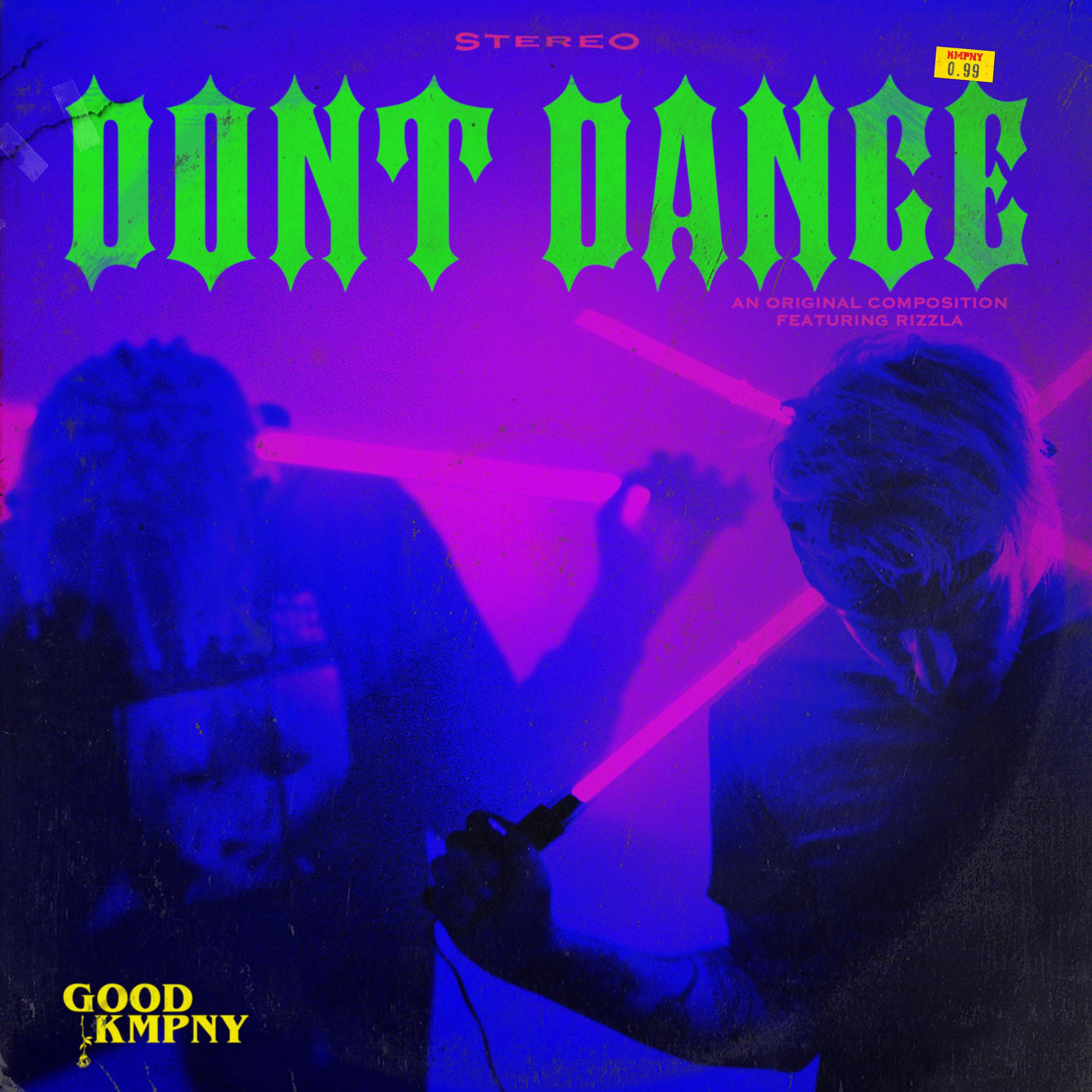 Kmpny - Dont Dance ft. Rizzla (Artwork).jpg