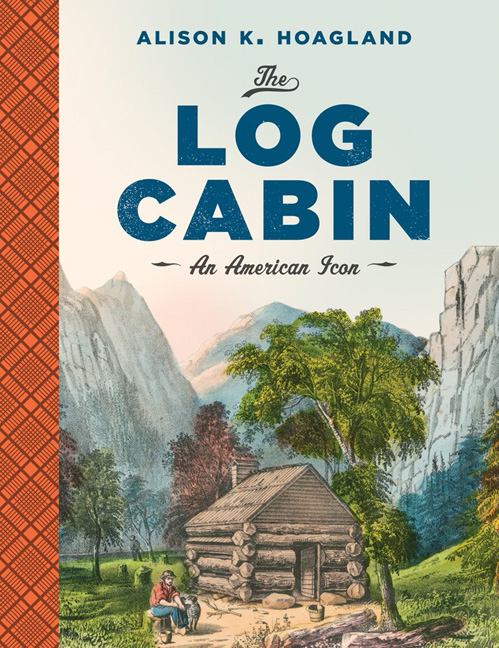 The Log Cabin - An American Icon