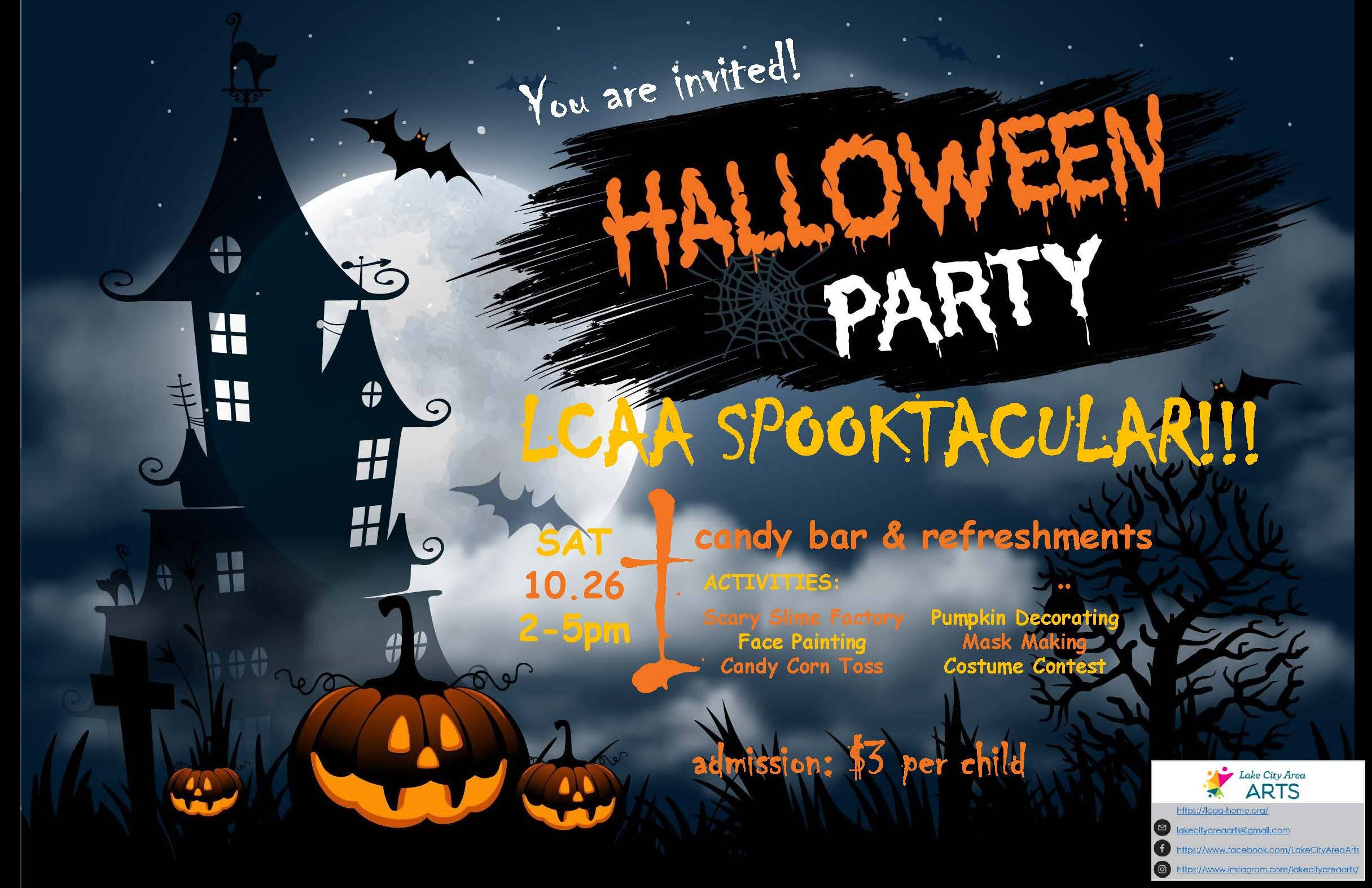 Come join us for some family fun at the LCAA Halloween Spooktacular on Saturday 10/26 from 2-5 pm! Please note that admission is $3 per child and the activities are Scary Slime Factor, Pumpkin Decorating, Mask Making, Face Painting, Candy Corn Toss, and Costume Contest!