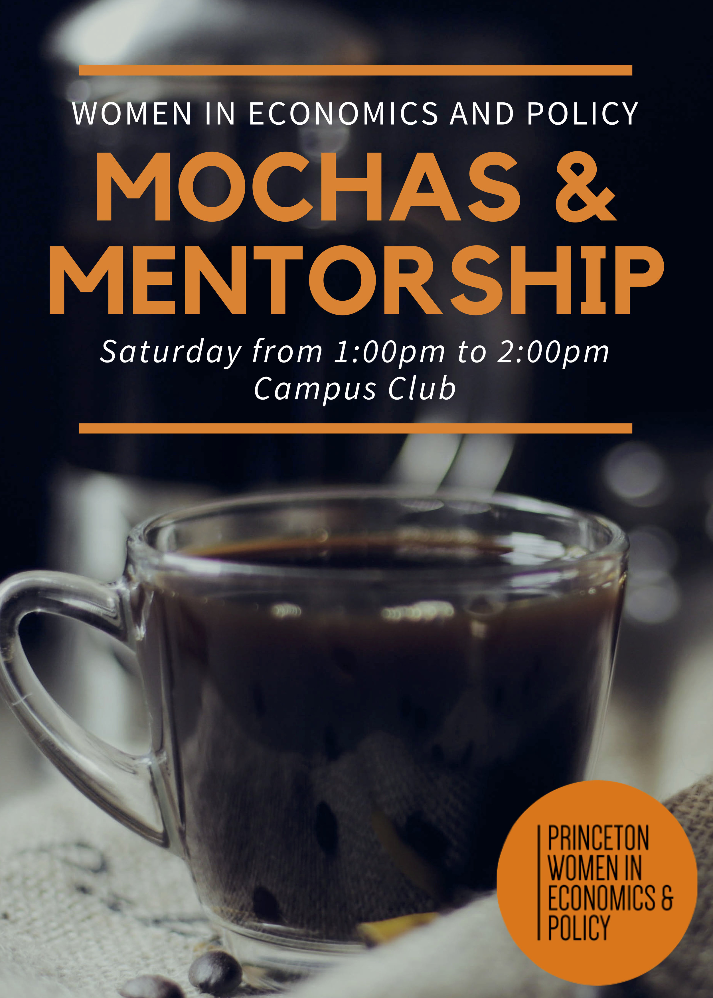 Mochas & Mentorship - We will be hosting a Mentorship Meet-Up this Saturday. We encourage all mentors and mentees to come to get to know one another and for mentees to ask questions they may have about course selection or internships to a wider range of mentors. Here are the event details:Saturday December 1st, 1:00-2:00pm, Campus ClubAlso, please fill out the following google form about feedback on the mentorship program or if you would like to be a mentor to any additional mentees. We hope to see you on Saturday!