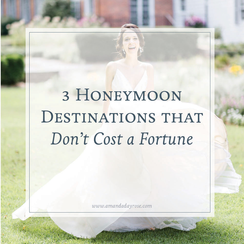 3 Honeymoon Destinations that Don't Cost a Fortune