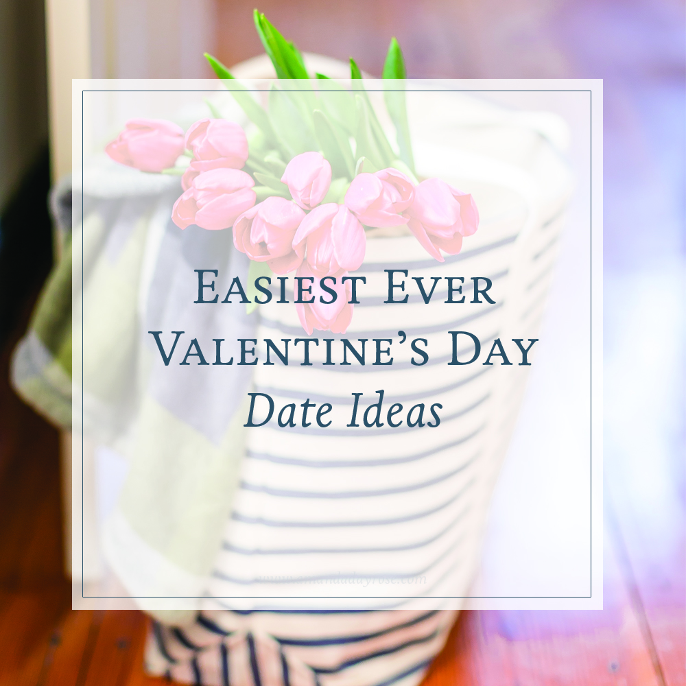 Easiest Ever Valentine's Day Date Ideas