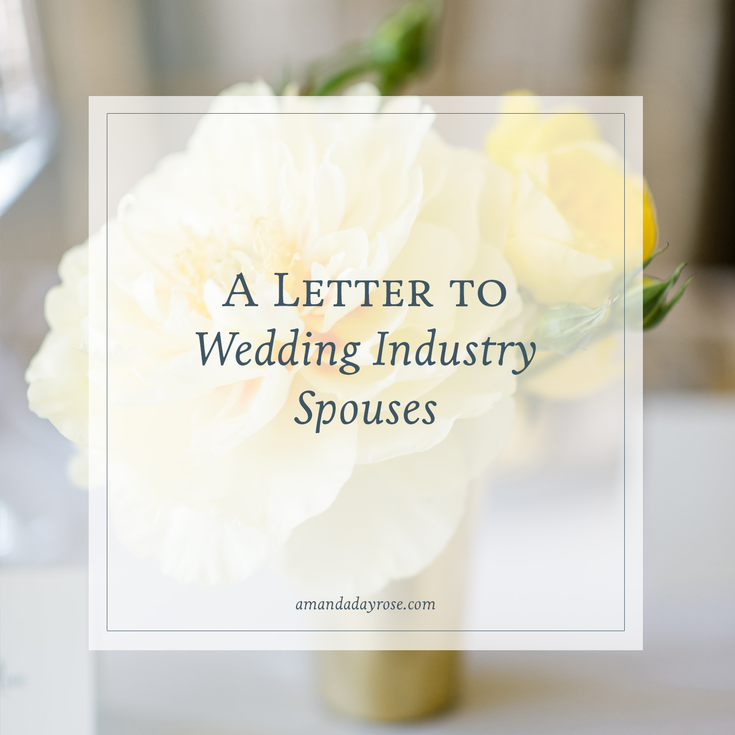 A Letter to Wedding Industry Spouses