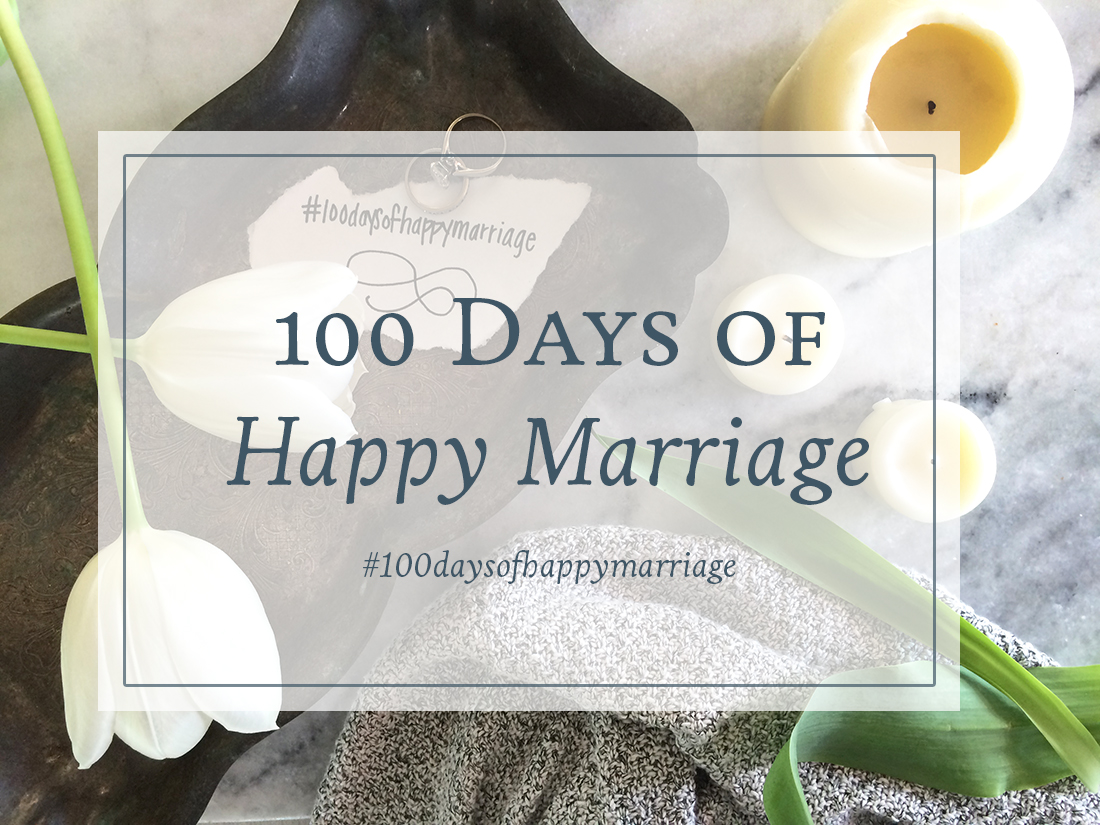 100 Days of Happy Marriage