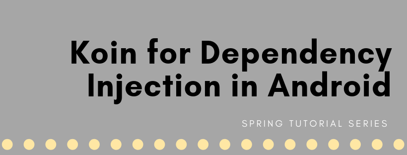 Understanding Dependency Injection with Koin - MVVM Clean
