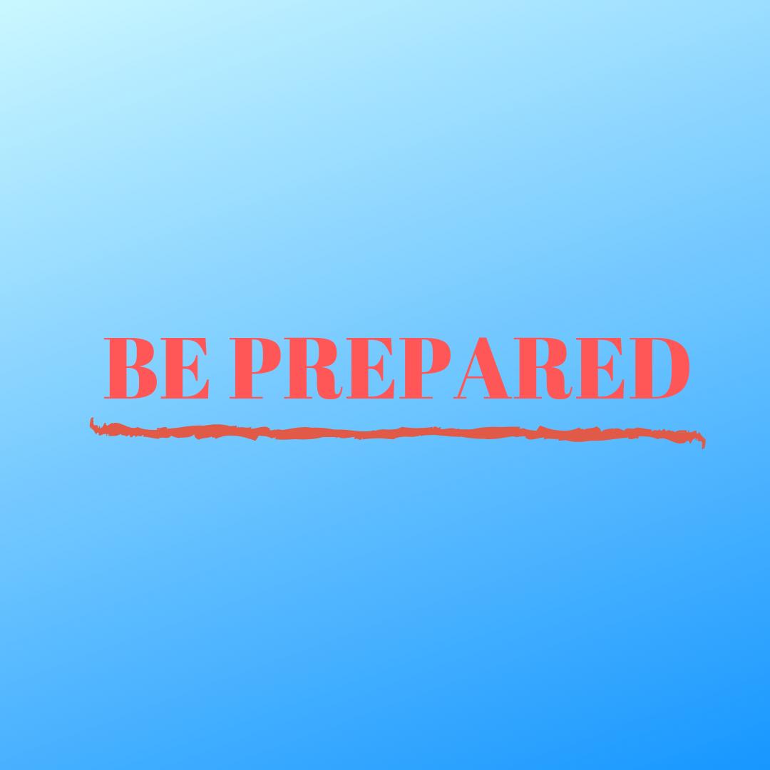 BE PREPARED (2).png