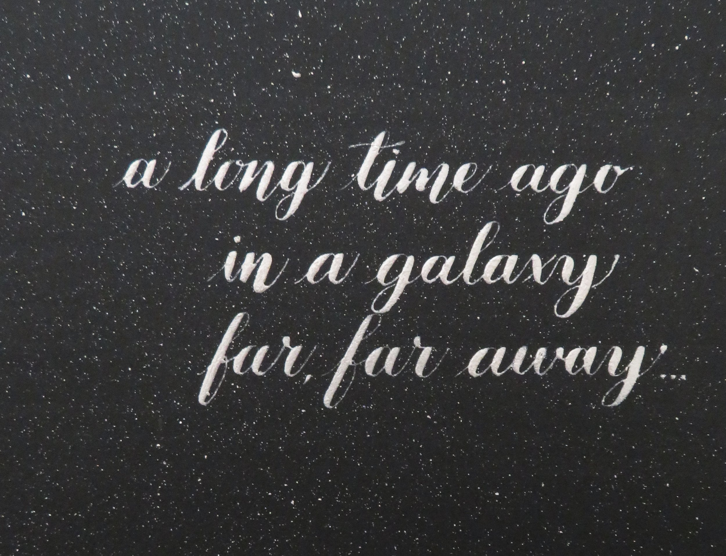 Storytime Calligraphy & Design Star Wars A Long Long Time Ago Frase