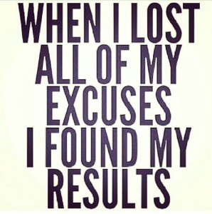 when-i-lost-my-excuses-i-found-my-results-298x300.jpg