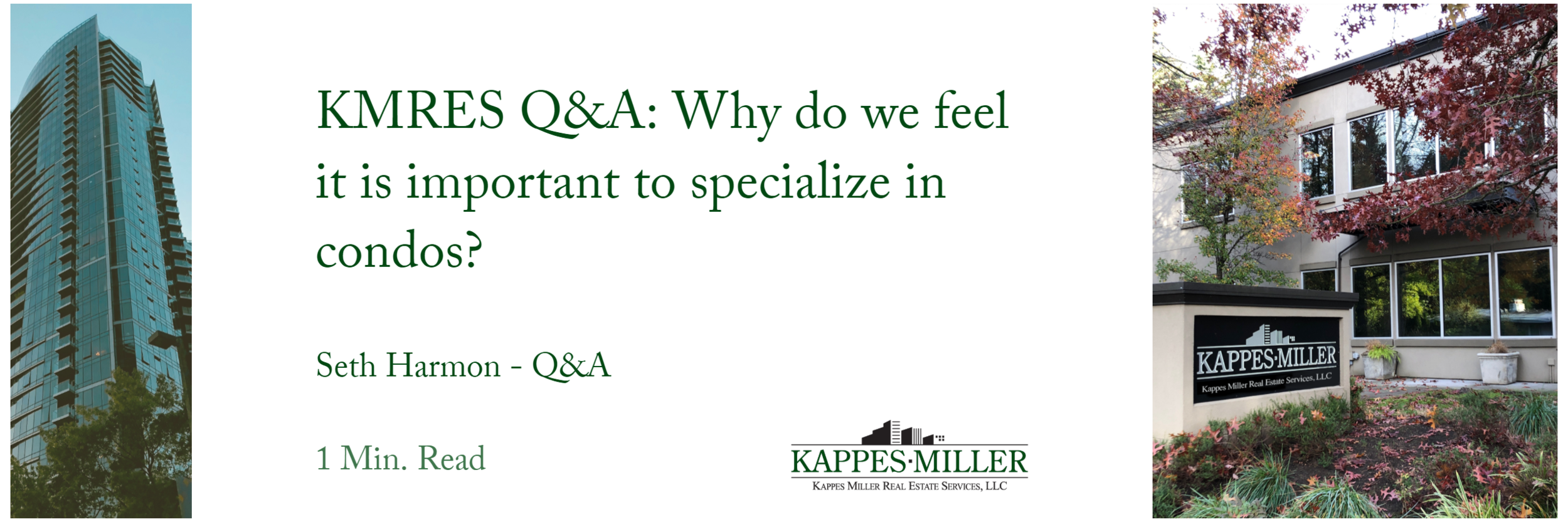 Kappes Miller Real Estate Services Q&A Specialize in Condos Blog Post.png