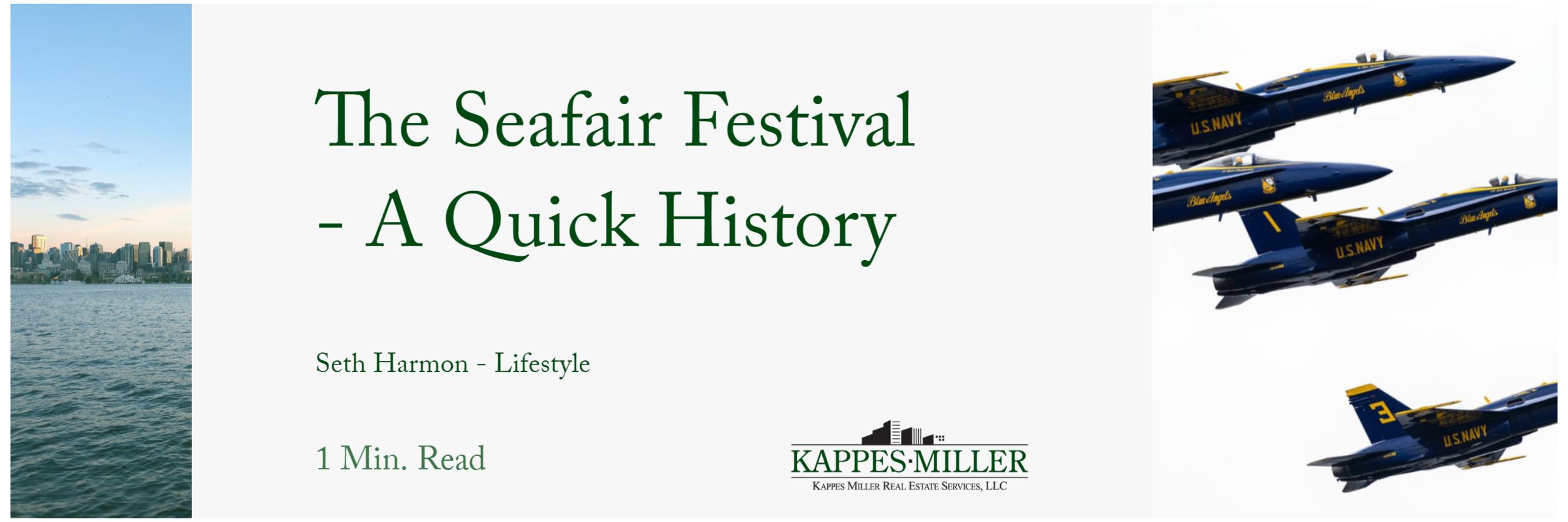 Kappes Miller Real Estate Services Seafair Festival History Blog Post.png