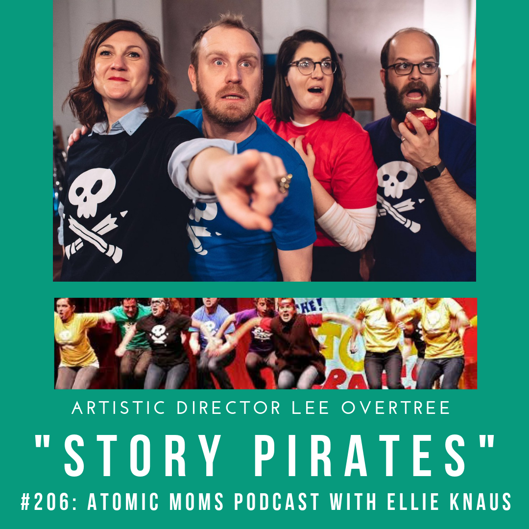 Story Pirates Lee Overtree with Atomic Moms