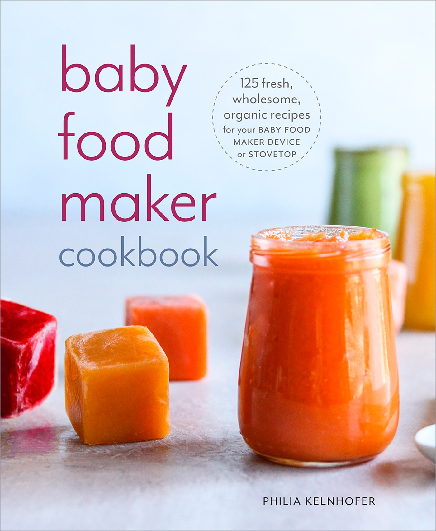 Baby Food Maker Cookbook Jacket.jpg