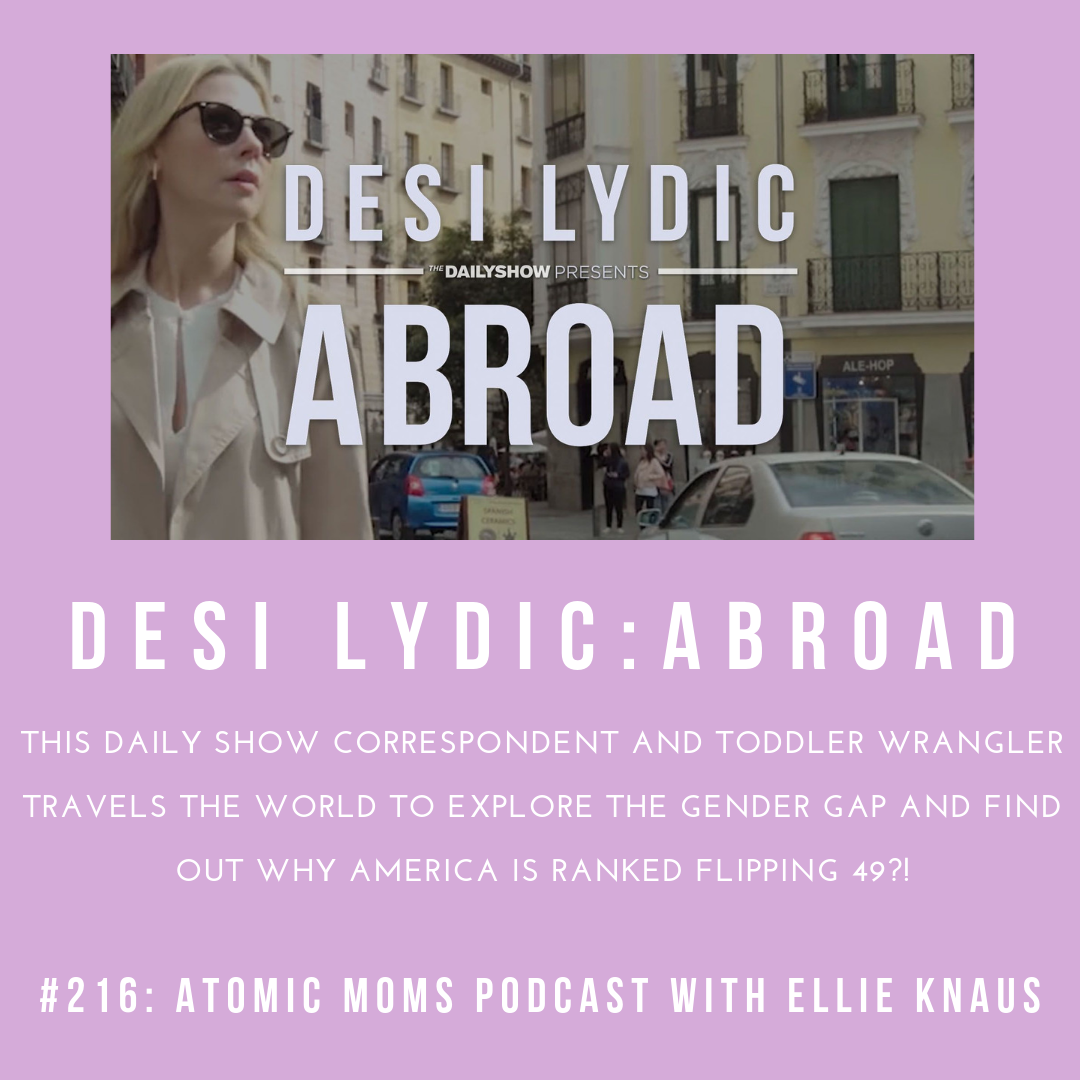 Desi Lydic on Atomic Moms Podcast