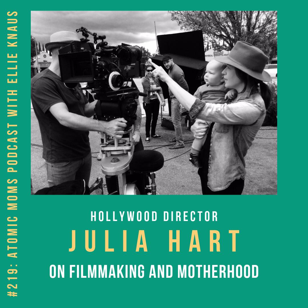 Director Julia Hart on Filmmaking and Motherhood