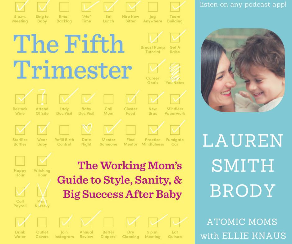 Fifth-trimester-lauren-smith-brody-atomic-moms.jpg