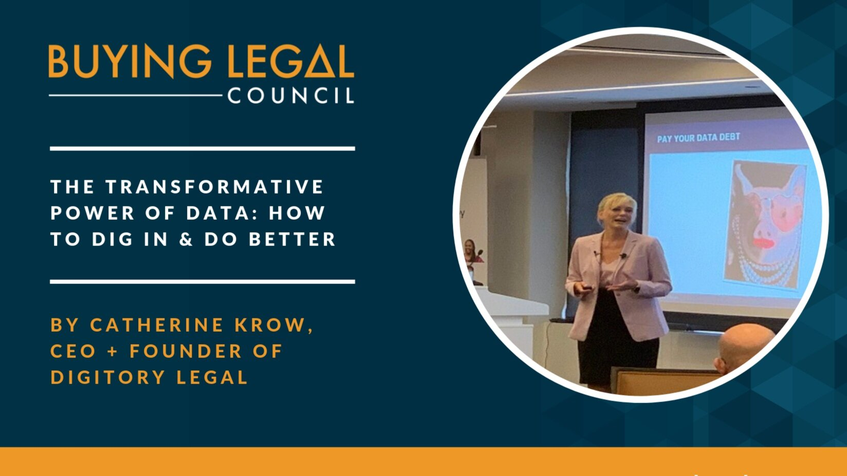 Data Deep Dive - THE TRANSFORMATIVE POWER OF DATA - BUYING LEGAL COUNCIL 2019