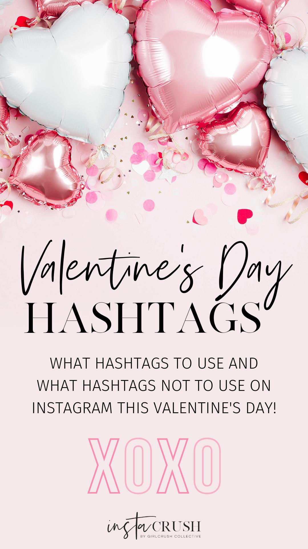 valentine's day instagram hashtags