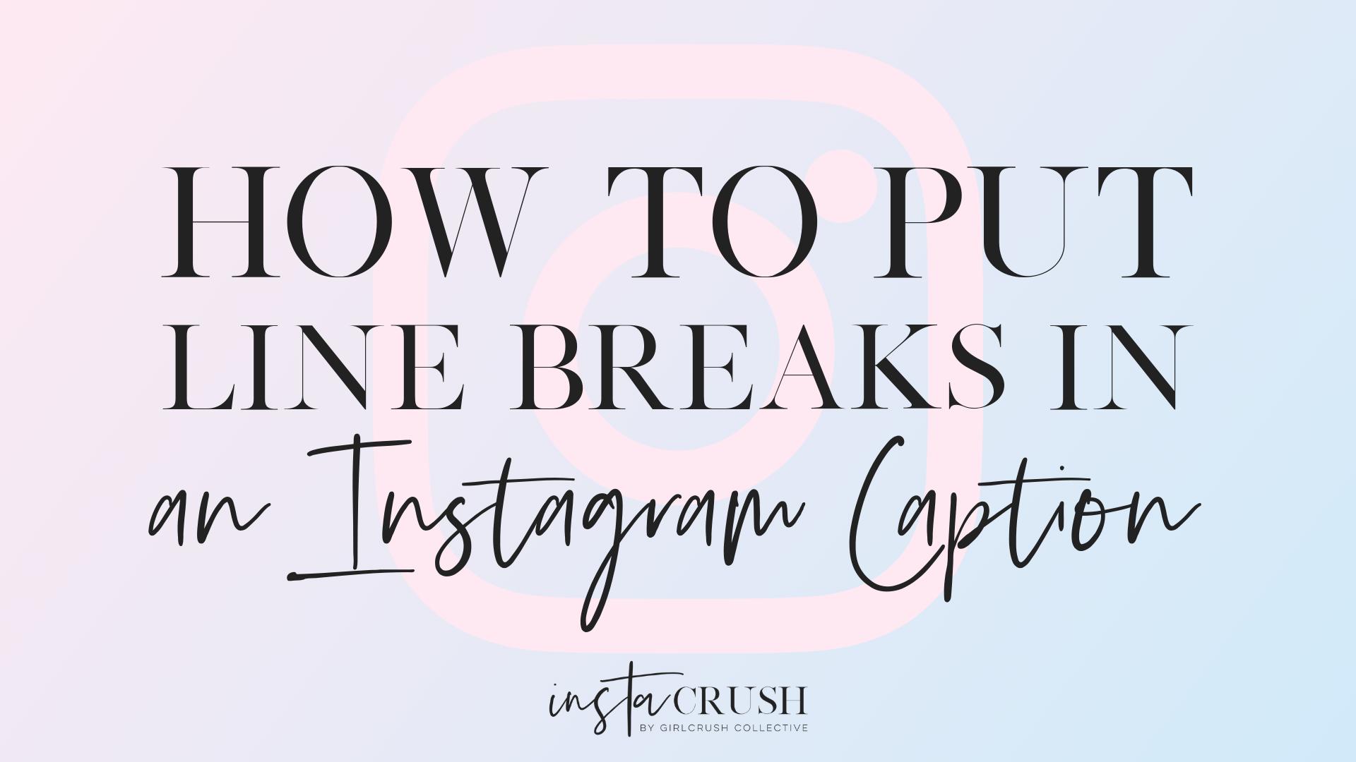 instagram caption line breaks