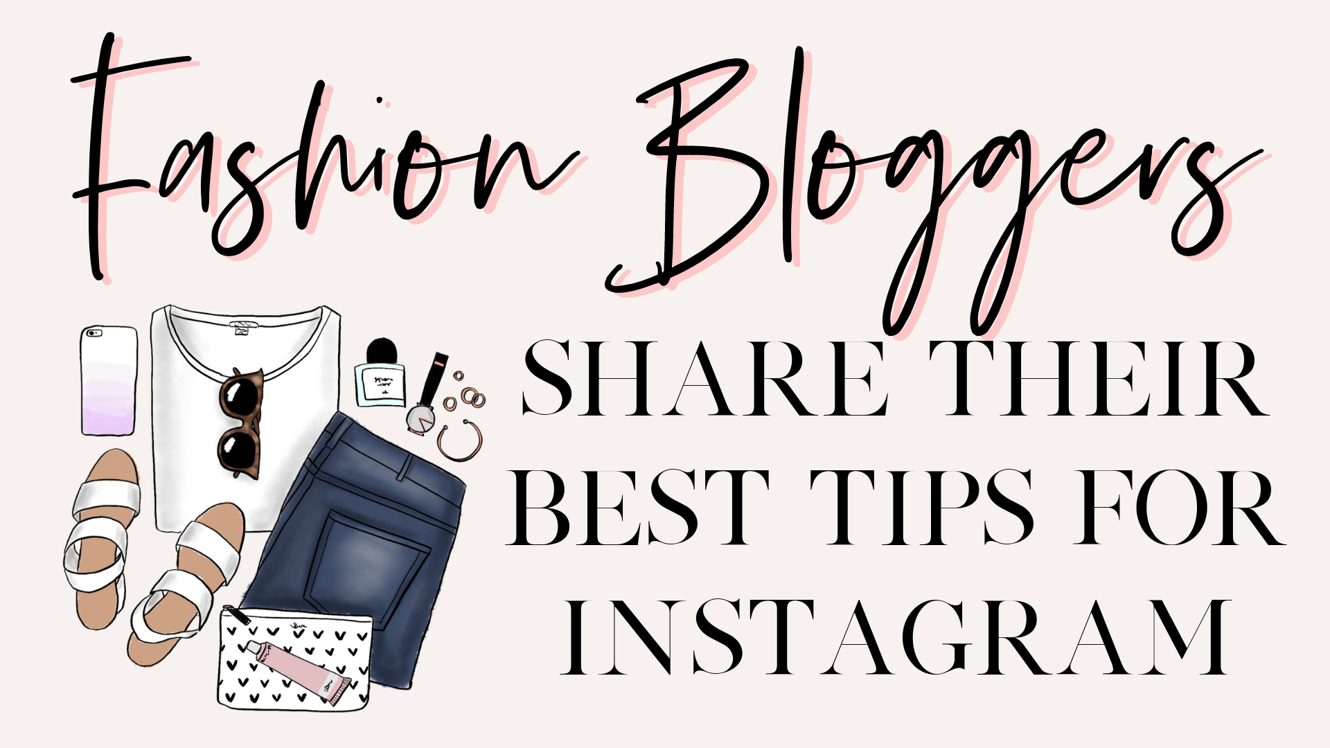 fashion blogger instagram tips