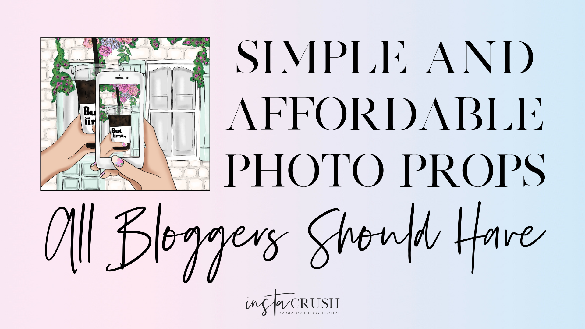 simple affordable photo props for bloggers and instagram