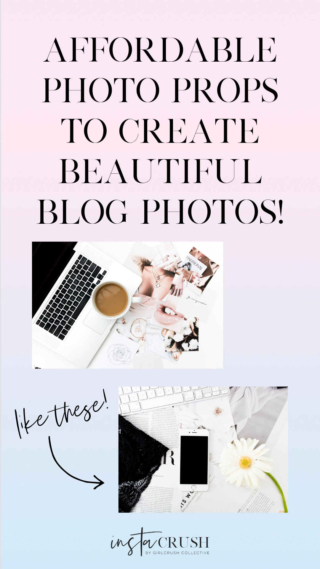 simple and affordable photo props all bloggers and instagrammers should have