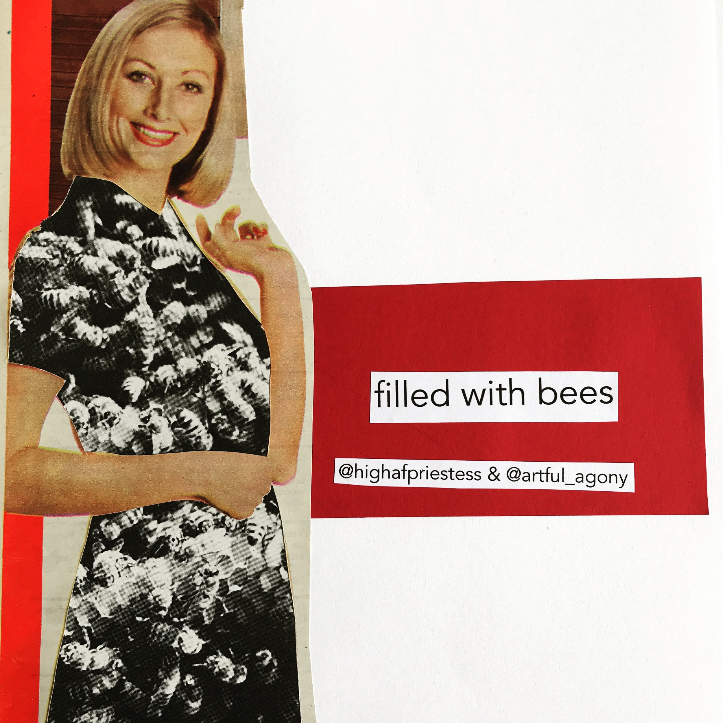 FILLED WITH BEES  'Filled with bees'  submitted by @highafpriestess
