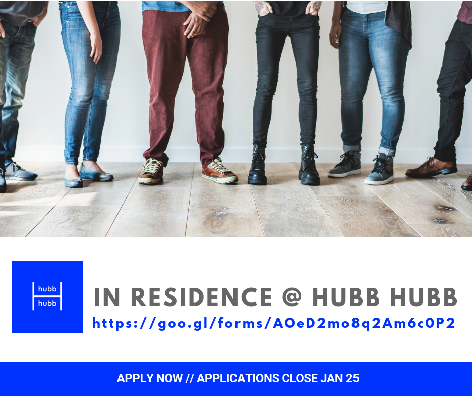 "APPLICATIONS ARE NOW OPEN FOR OUR ""IN RESIDENCE"" @ HUBB HUBB"