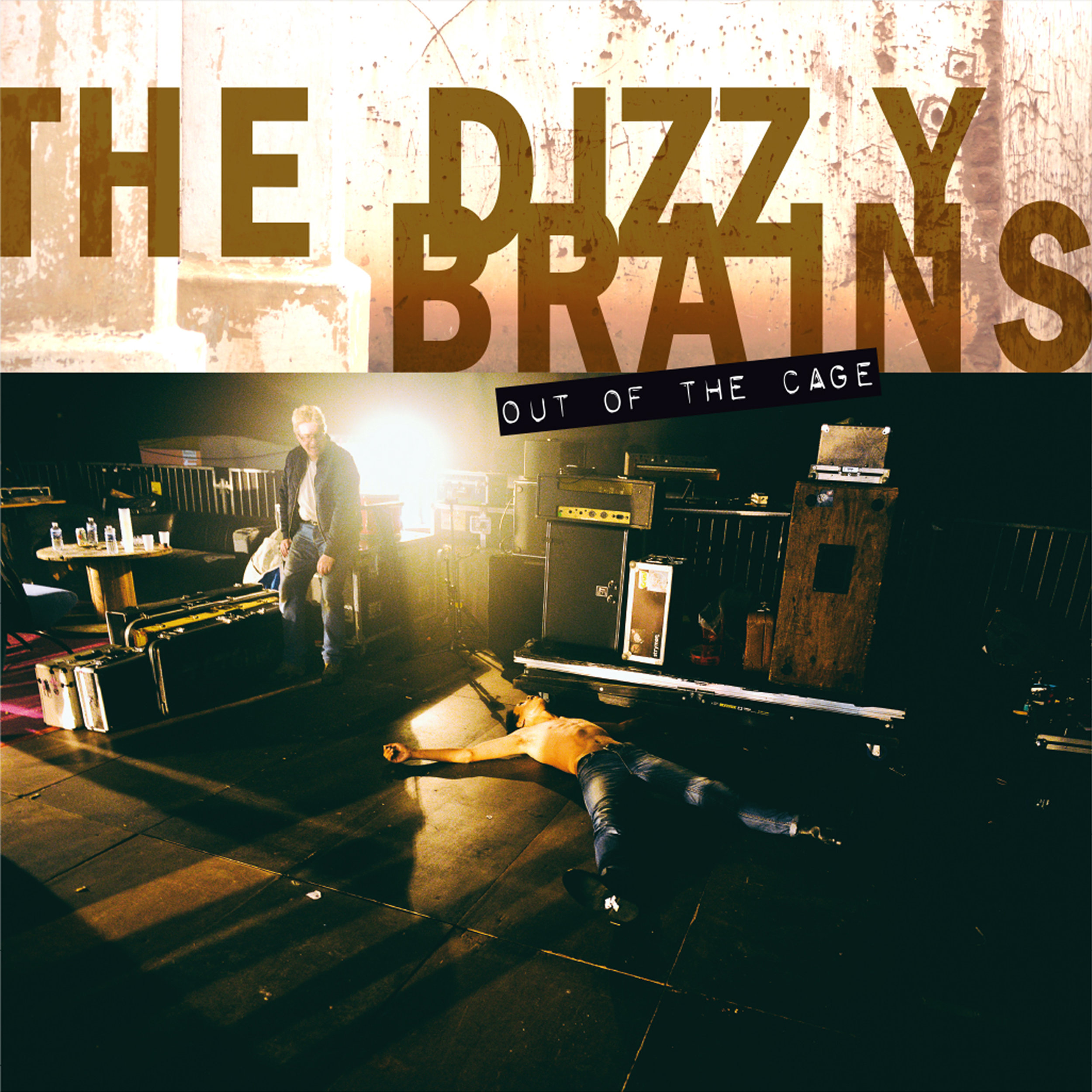 THE DIZZY BRAINS OUT OF THE CAGE.jpg