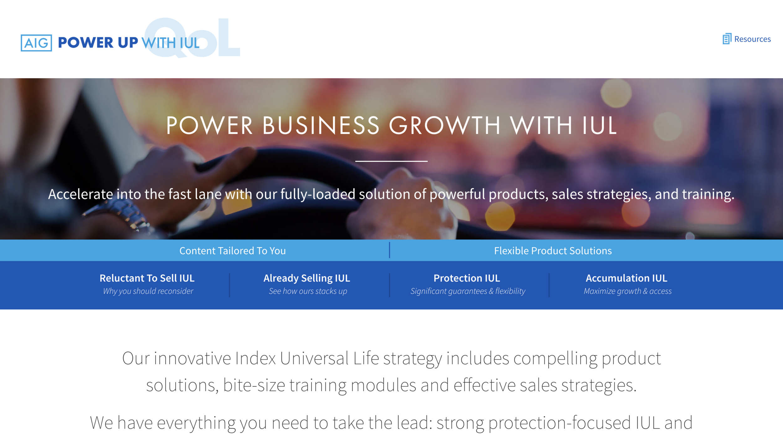 Power Up with IUL - All things IUL all in one place. Strong accumulation IUL and protection focused IUL products along with training and all the conversation starters, presentation tools, sales ideas and promotion you could need to power up your IUL business.