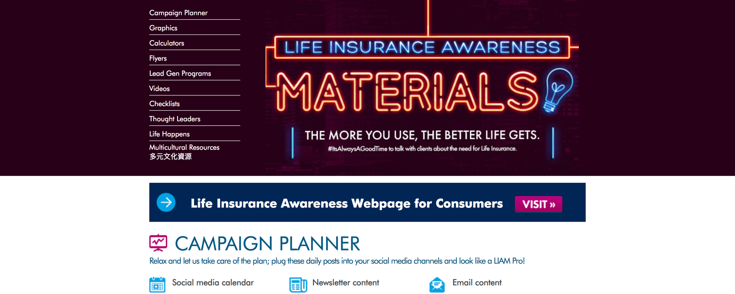 Life Insurance Awareness Materials - Materials to use with consumers to raise awareness, prospect, present and close. Includes videos, calculators, infographics, flyers and much more.