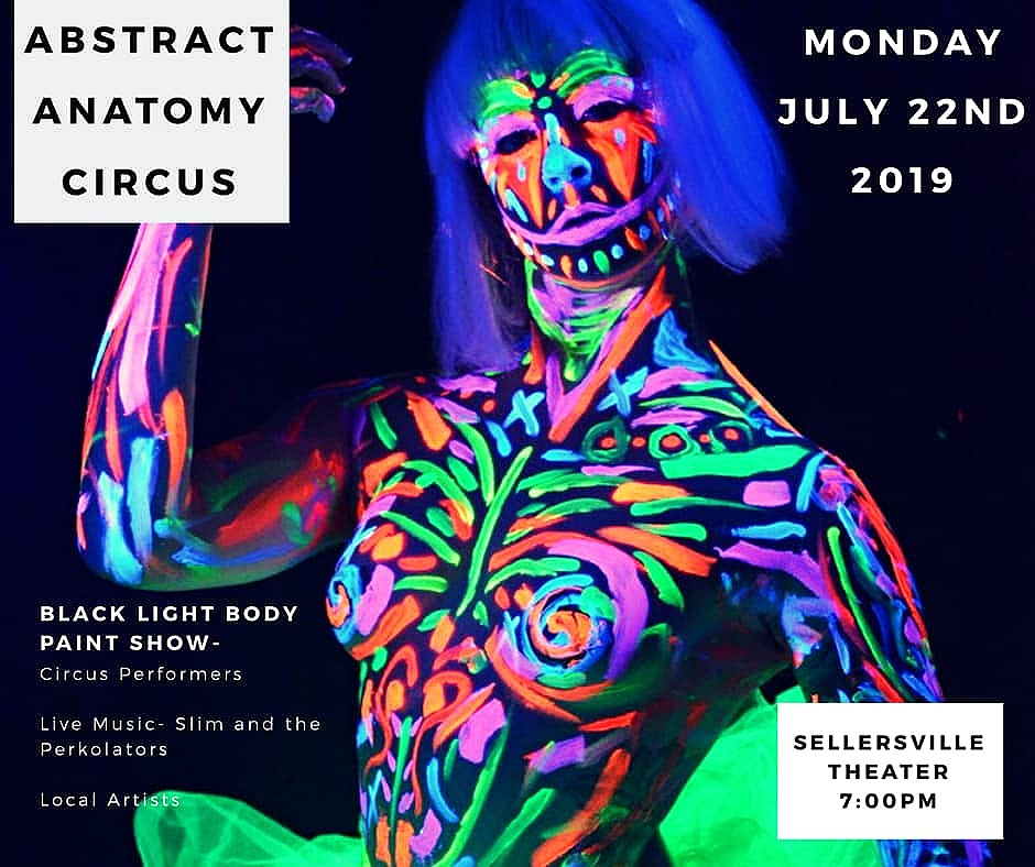 ABSTRACT ANATOMY PRESENTS: CIRCUS - Coming to Sellersville Theater July 22nd 2019. Black lights will pour over neon performers as they grace the stage bringing you an unforgettable show. Performances include stilt walking, juggling, aerialists, contortion and more! Also enjoy the featured blues band, Slim & The Perkolators. Location: 24 West Temple Ave. Sellersville, PA 18960Time: 7:00pm - 9:45pmThis show is one you do not want to miss! Tickets on sale now, including VIP Cabaret Table seats. Get yours now before they sell out! Tickets available here