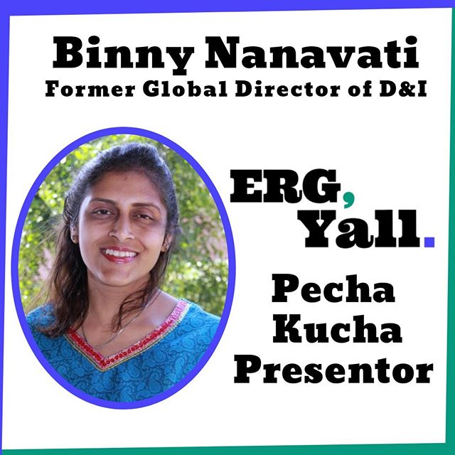 "Binny Nanavti will be joining ERG Y'ALL as a Pecha Kucha presenter. As a former Global Director of D&I, she will share insight on the benefits of joining an ERG. Reverse your spot today: http://bit.ly/2kDONd1  Binny Nanavati is a Diversity & Inclusion Consultant at Binnys LLC. Her firm provides consulting strategies on embracing an inclusive work culture and help professionals build a compelling branded message to navigate their careers. She serves on the Board of Advisors of Momentum Scholars, a 501(c)3 non-profit and on the Parents Council for Canfield Business Honors Program at McCombs School of Business at The University of Texas at Austin.  Binny is also a public speaker on topics such as ""Climbing the Corporate Ladder"", ""Diversity & Inclusion - Hire for Diversity, Practice Inclusion"", ""Diversity & Inclusion: The Female Perspective"" ""Diversity in Tech: Addressing the Technology & Innovation Gap in Austin"", ""Inclusive Leadership: Moving Business Forward, Leadership Strategies"" and ""Measuring the Impact of Your Employee Resource Groups (ERGs)"". Her speeches are inspiring, persuasive and informative, designed to help participants take immediate action.  #womenintech #diversityintech #inclusiveworkplace"
