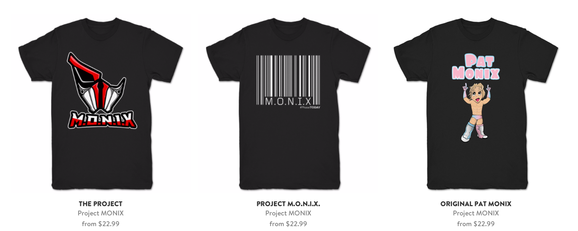 Merch is sold at   https://whatamaneuver.net/collections/project-monix