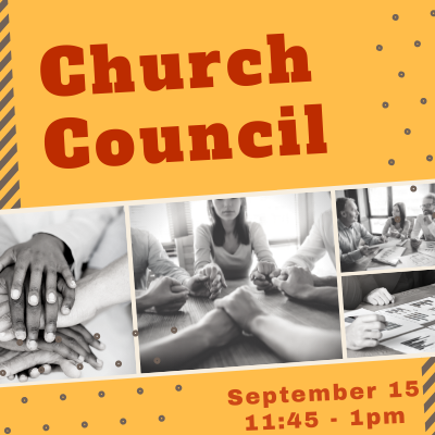 Newsletter size - September 15 - church council.png