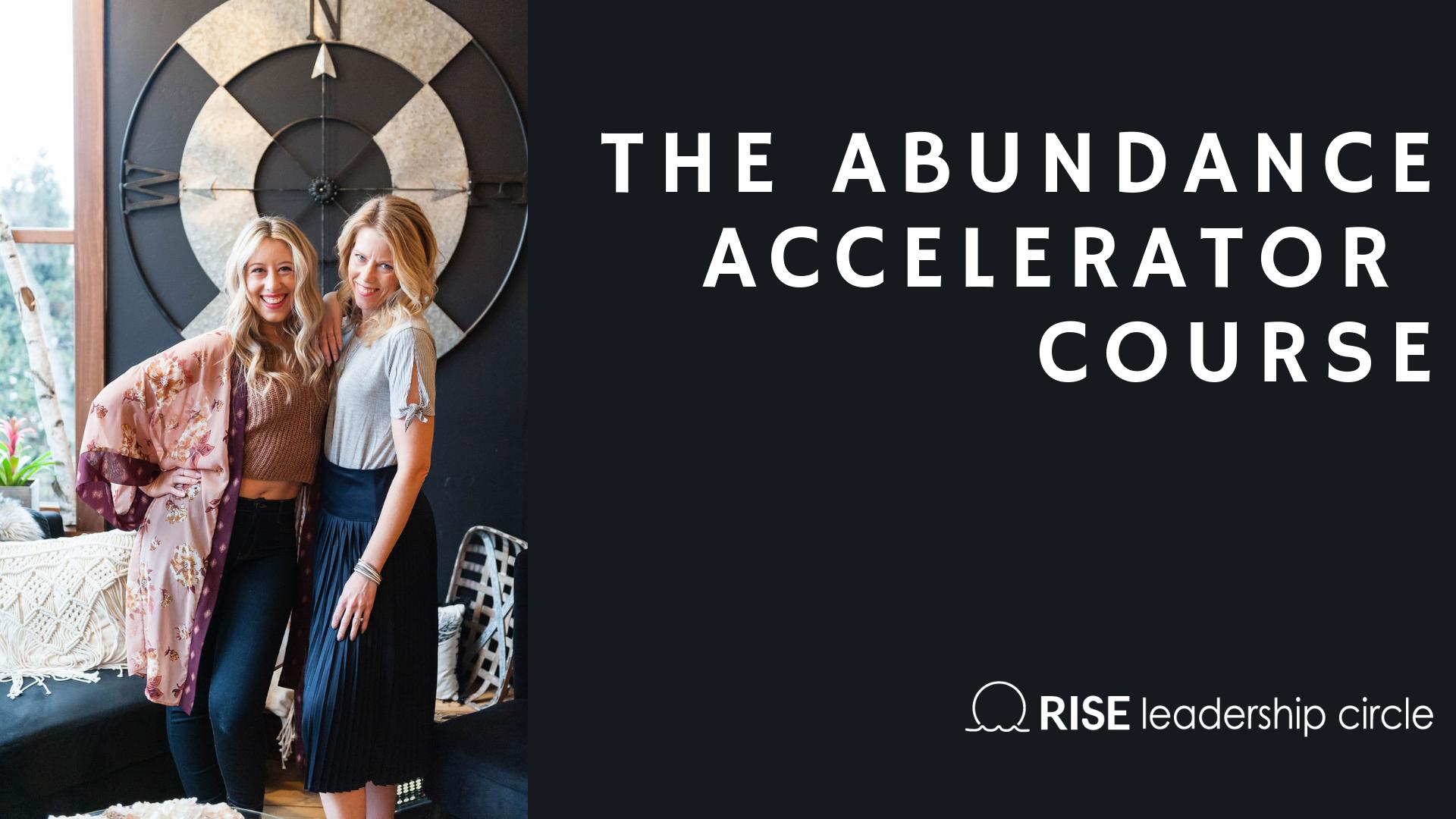 The Abundance Accelerator Course
